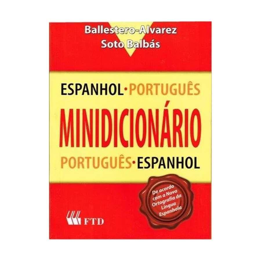 fb2d45379a Dicionário Espanhol-Português   Português-Espanhol Alvarez   Balbás -  Editora FTD