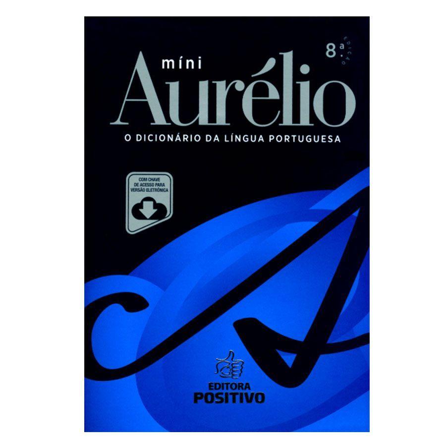 e52d0204e3 Mini Dicionário Português Aurélio (8ª edição) com Chave Acesso - Editora  Positivo